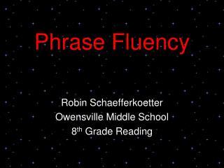 Phrase Fluency