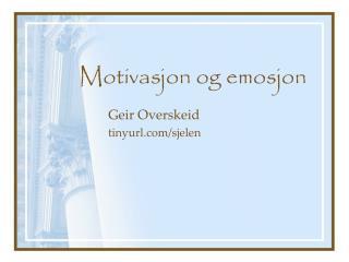 Motivasjon og emosjon