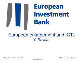 European enlargement and ICTs C.Rovere