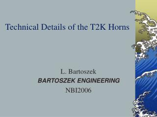 Technical Details of the T2K Horns