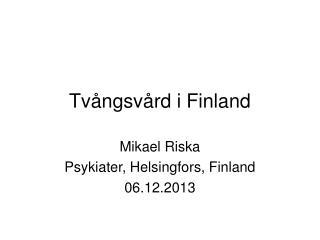 Tvångsvård i Finland
