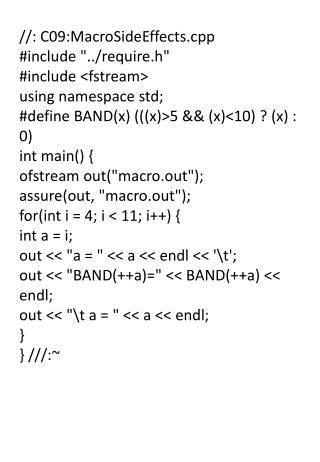 "//: C09:MacroSideEffects.cpp #include ""../require.h"" #include <fstream> using namespace std;"