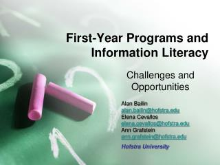 First-Year Programs and Information Literacy