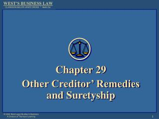Chapter 29 Other Creditor  Remedies and Suretyship