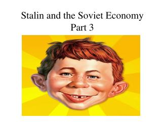 Stalin and the Soviet Economy Part 3