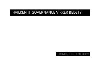 Hvilken IT  governance  virker bedst?