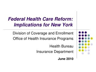 Federal Health Care Reform: Implications for New York