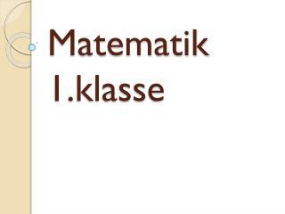 Matematik 1.klasse