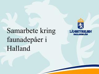 Samarbete kring faunadepåer i Halland
