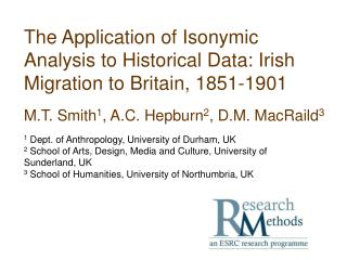 The Application of Isonymic Analysis to Historical Data: Irish Migration to Britain, 1851-1901