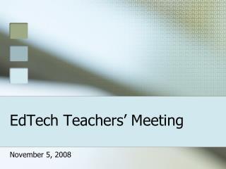 EdTech Teachers' Meeting