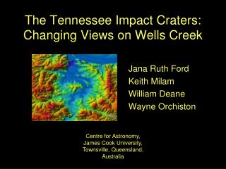 The Tennessee Impact Craters: Changing Views on Wells Creek