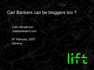 Can Bankers can be bloggers too ?