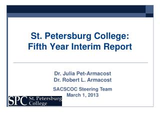 St. Petersburg College: Fifth Year Interim Report