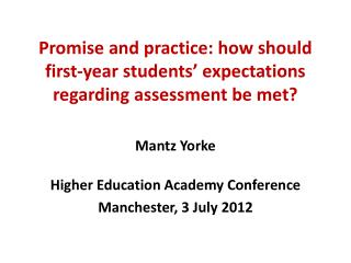 Promise and practice: how should first-year students' expectations regarding assessment be met?
