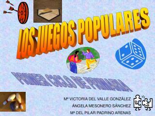 LOS JUEGOS POPULARES