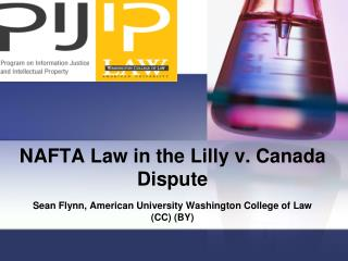 NAFTA Law in the Lilly v. Canada Dispute