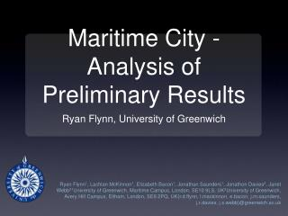 Maritime City - Analysis of Preliminary Results