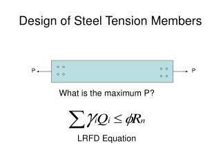 Design of Steel Tension Members