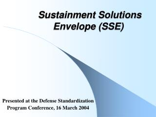 Sustainment Solutions Envelope (SSE)