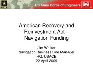 American Recovery and Reinvestment Act –  Navigation Funding