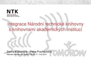 Integrace Národní technické knihovny s knihovnami akademických institucí