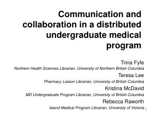 Communication and collaboration in a distributed undergraduate medical program