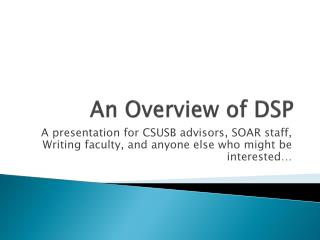 An Overview of DSP