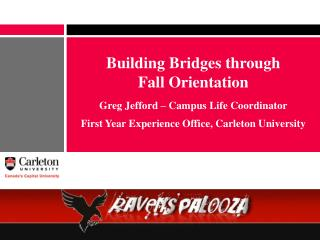 Building Bridges through  Fall Orientation