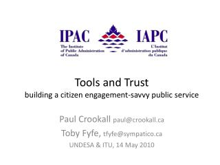 Tools and Trust building a citizen engagement-savvy public service