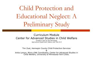 Child Protection and Educational Neglect: A Preliminary Study