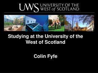 Studying at the University of the West of Scotland Colin Fyfe
