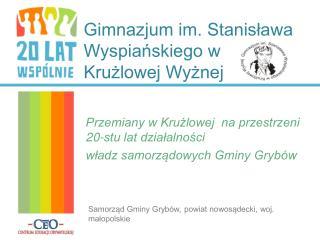 Gimnazjum im. Stanisława Wyspiańskiego w Krużlowej Wyżnej