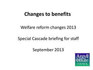 Changes to benefits