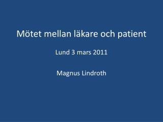 Mötet mellan läkare och patient