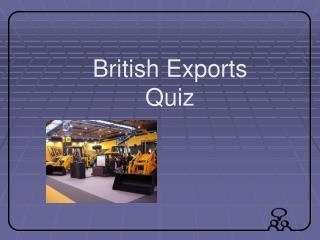 British Exports Quiz