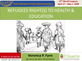 REFUGEES RIGHT(S) TO HEALTH & EDUCATION