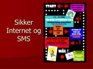 Sikker Internet og SMS