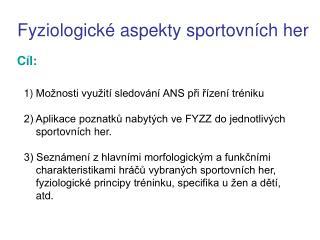 Fyziologické aspekty sportovních her