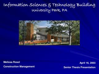 Information Sciences & Technology Building University Park, PA