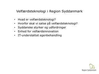 Velf�rdsteknologi i Region Syddanmark