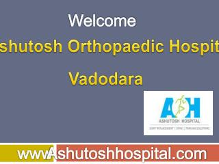 Total Knee Replacement in Vadodara