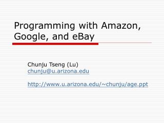 Programming with Amazon, Google, and eBay