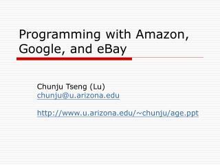 Programming with Amazon, Google, and eBay