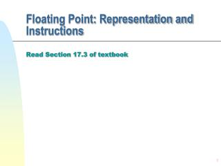 Floating Point: Representation and Instructions
