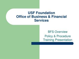 USF Foundation Office of Business & Financial Services