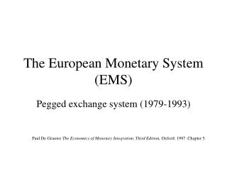 The European Monetary System (EMS)