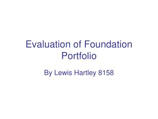Evaluation of Foundation Portfolio