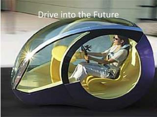 Drive into the Future