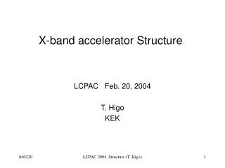 X-band accelerator Structure